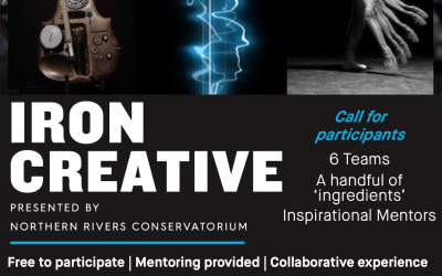 Iron Creative Presented by The Northern Rivers Conservatorium